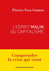 L'esprit malin du capitalisme La couverture du livre martien
