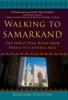 Download and Read Online Walking to Samarkand