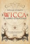 Wicca - Il libro essenziale Book Cover