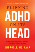 Flipping ADHD on Its Head