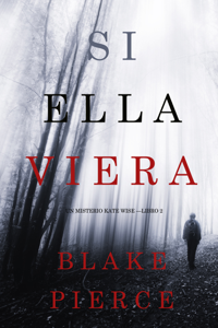 Si Ella Viera (Un Misterio Kate Wise — Libro 2) Book Cover