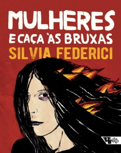 Mulheres e caça às bruxas Book Cover