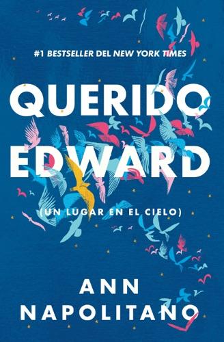 Ann Napolitano - Querido Edward