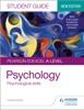 Pearson Edexcel A-level Psychology Student Guide 3: Psychological Skills
