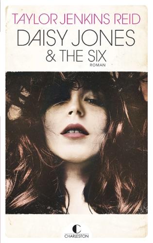 Taylor Jenkins Reid - Daisy Jones and the Six