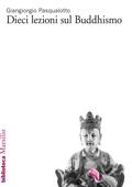 Dieci lezioni sul Buddhismo