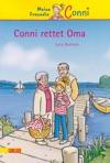 Conni-Erzhlbnde 7 Conni Rettet Oma