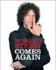 Howard Stern Comes Again - Howard Stern