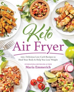 Keto Air Fryer by Maria Emmerich Book Cover