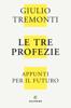 Giulio Tremonti - Le tre profezie kunstwerk