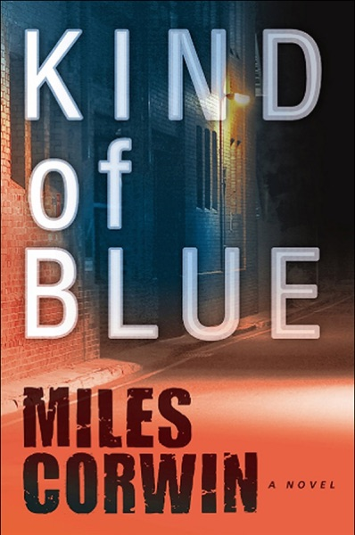 Kind of Blue - Miles Corwin book cover