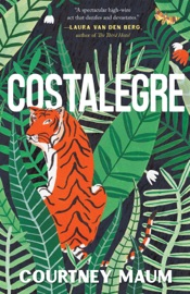Costalegre A Novel Inspired By Peggy Guggenheim And Her Daughter Pegeen