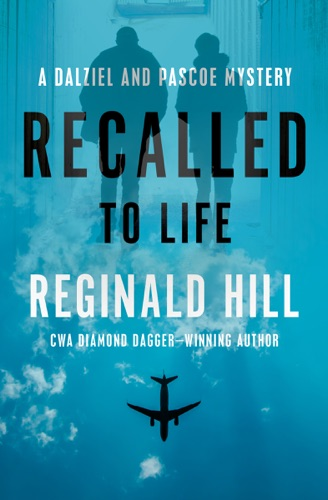 Reginald Hill - Recalled to Life