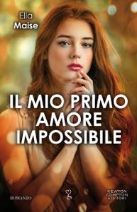 Il mio primo amore impossibile da Ella Maise