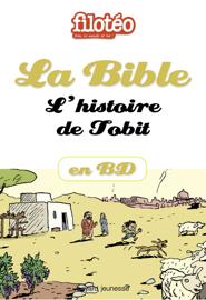 La Bible en BD, L'histoire de Tobit