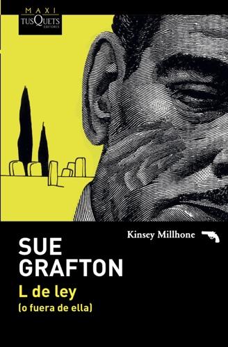Sue Grafton - L de ley (o fuera de ella)