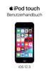 iPod touch Benutzerhandbuch für iOS 12.3 - Apple Inc.