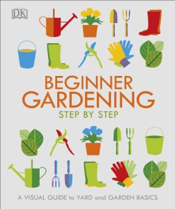 Beginner Gardening Step by Step Book Cover