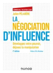 La négociation d'influence - 2e éd.