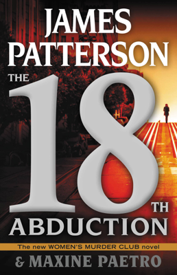 James Patterson & Maxine Paetro - The 18th Abduction book
