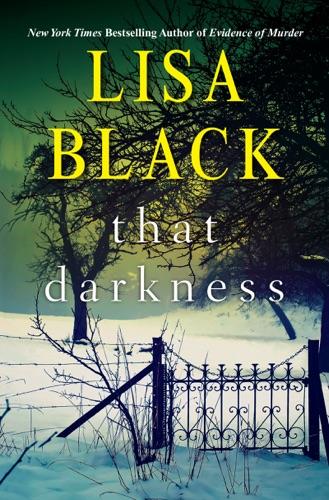 Lisa Black - That Darkness