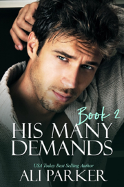 His Many Demands Book 2
