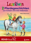 Leselöwen - 2 Pferdegeschichten zum Vorlesen und ersten Selberlesen