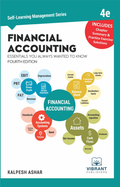 Financial Accounting Essentials You Always Wanted To Know: 4th Edition