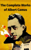Albert Camus - The Complete Works of Albert Camus artwork