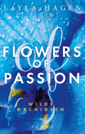 Flowers of Passion – Wilde Orchideen read online