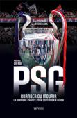 PSG - Changer ou mourir