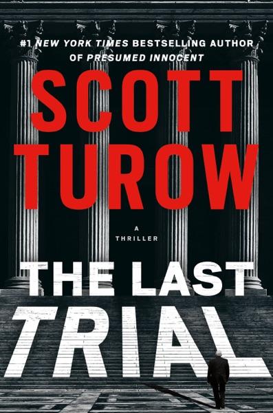 The Last Trial - Scott Turow book cover
