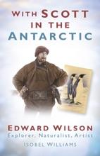 With Scott In The Antarctic