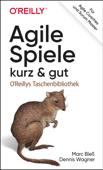 Agile Spiele – kurz & gut