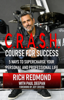 Rich Redmond - CRASH! Course for Success: 5 Ways to Supercharge Your Personal and Professional Life artwork