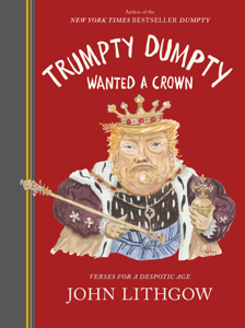 Trumpty Dumpty Wanted a Crown Book Cover