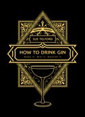 How to Drink Gin Book Cover