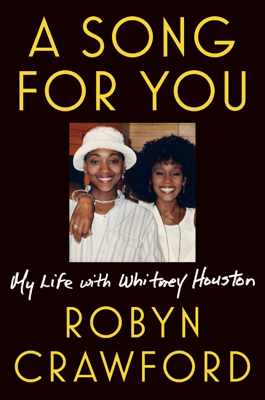Robyn Crawford - A Song for You book