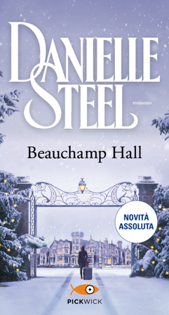Beauchamp Hall (versione italiana) - Danielle Steel