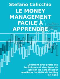 Le money management facile à apprendre.