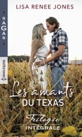 Les amants du Texas - Trilogie intégrale PDF Download