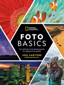 National Geographic: Foto-Basics - Der ultimative Einsteigerguide für digitale Fotografie.