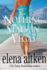 Elena Aitken - Nothing Stays in Vegas  artwork