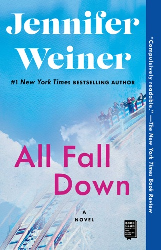 All Fall Down - Jennifer Weiner - Jennifer Weiner