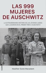 Las 999 mujeres de Auschwitz Book Cover