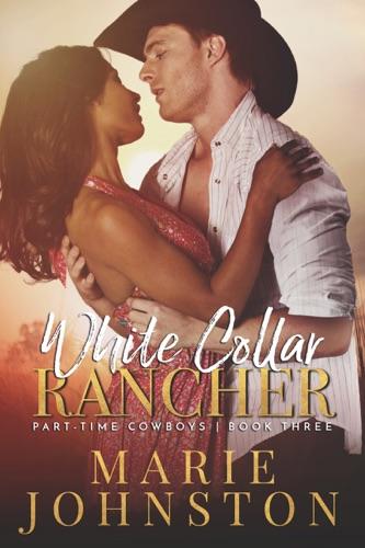 Marie Johnston - White Collar Rancher