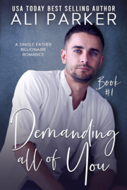 Demanding All Of You Book #1