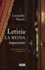 Letizia. La reina impaciente - Leonardo Faccio