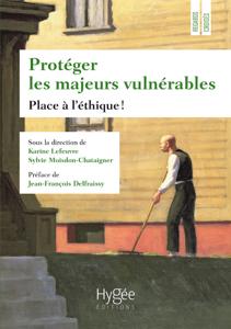 Protéger les majeurs vulnérables Couverture de livre