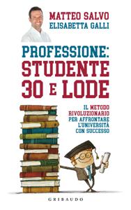 Professione studente 30 e lode Copertina del libro